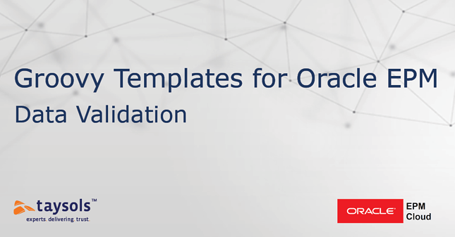 Oracle EPM Cloud: Groovy Templates - Data Validation