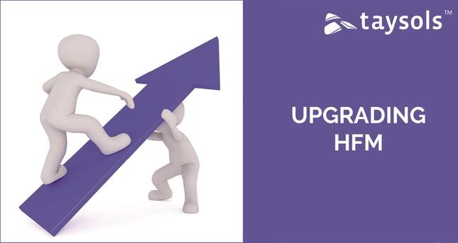 Upgrading HFM