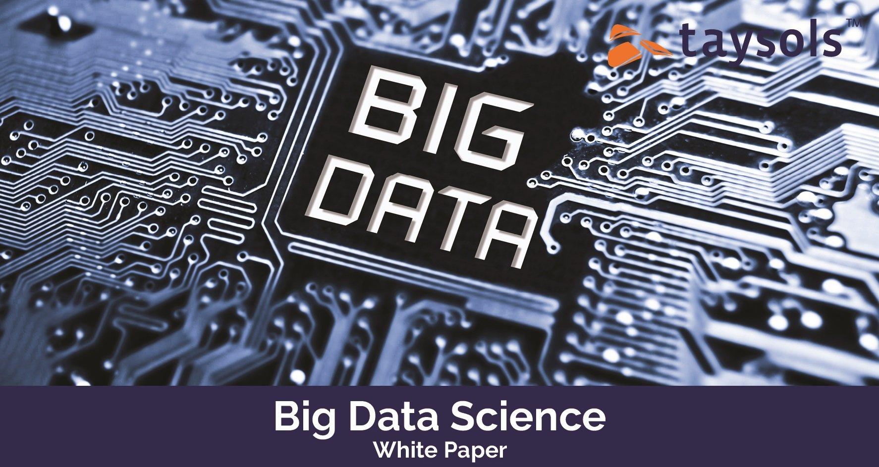 taysols_white paper_big data science