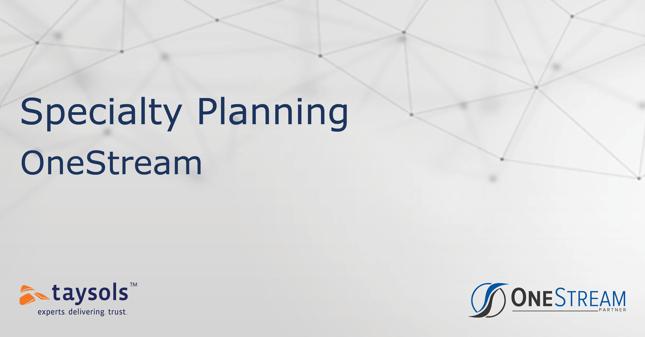 OneStream: Specialty Planning
