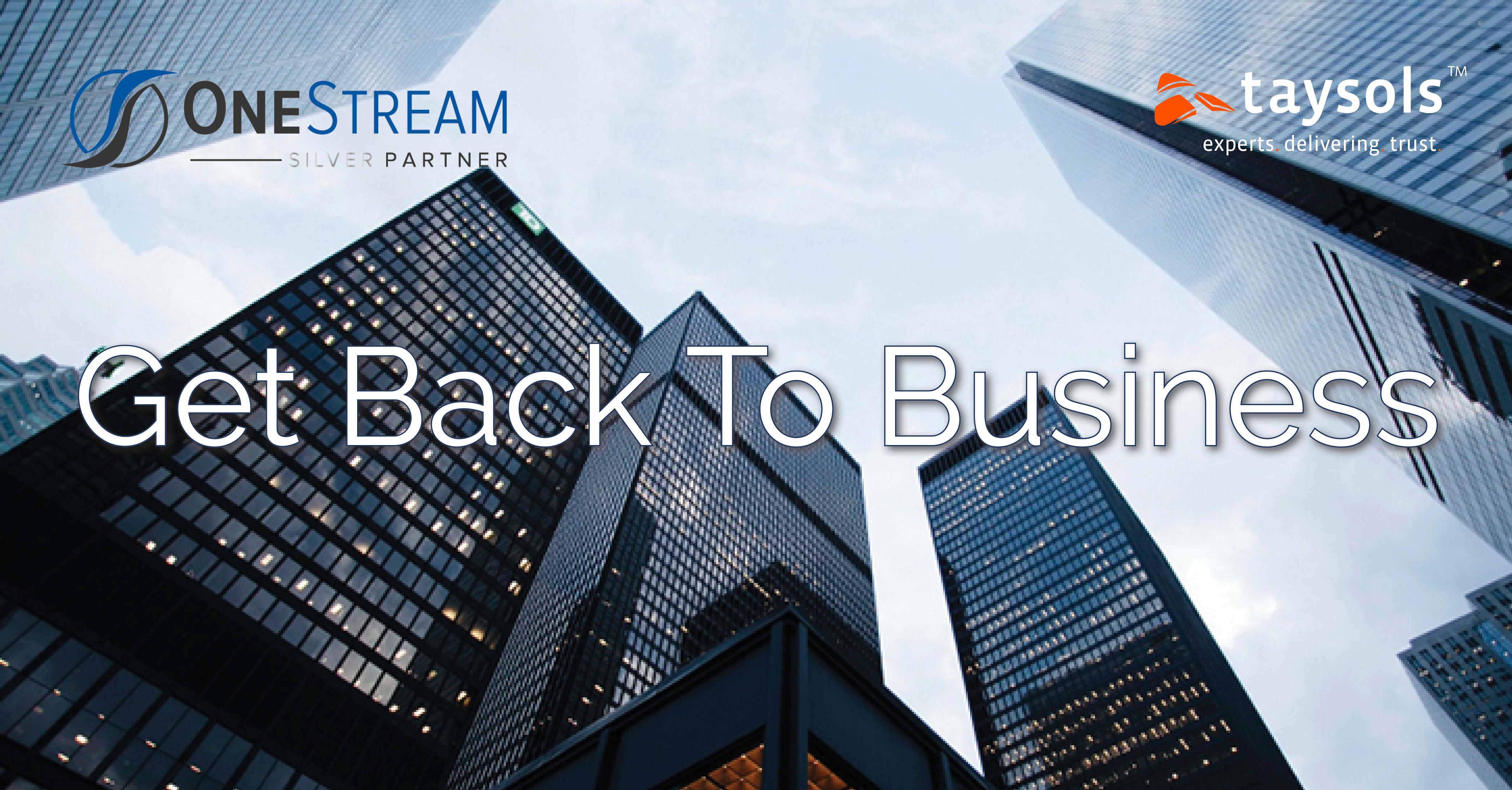 Taysols OneStream Australia - Get Back To Business